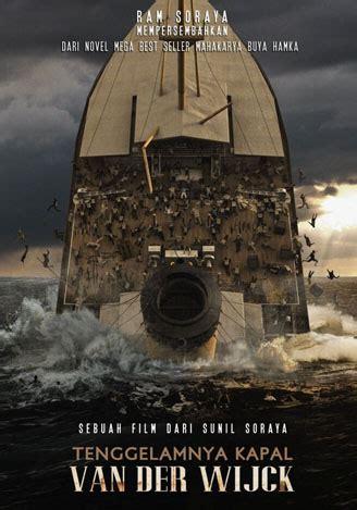 kisah nyata film tenggelamnya kapal van der wijck film tenggelamnya kapal van der wijck dipersiapkan selama