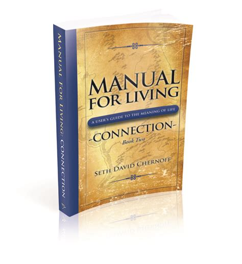 A Manual For Living about manual for living connection spiritual growth