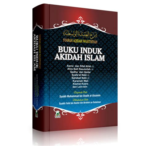 Syarah Kitab Tauhid Pustaka Imam Asy Syafii Rumah Dara buku induk akidah islam syarah aqidah wasithiyah
