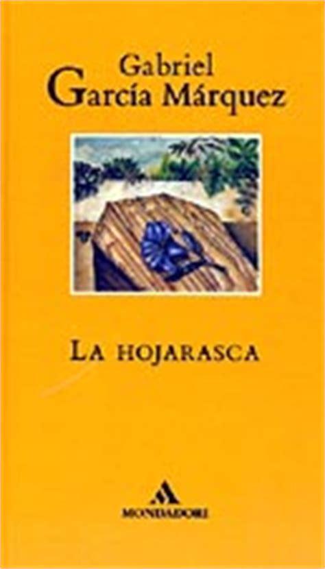 la hojarasca vintage espanol literatura cine poes 237 a ortograf 237 a y muchos m 225 s temas referentes al 225 rea de espa 241 ol gabriel