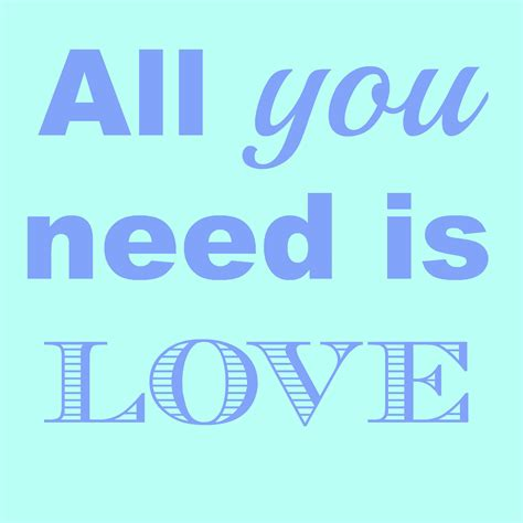 all you need is all you need is love free stock photo public domain pictures