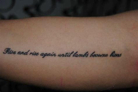 tattoo meaning never give up rise and rise again until lambs become lions tattoo
