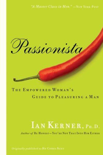 Pdf Passionista Empowered Womans Pleasuring Kerner read passionista the empowered s guide