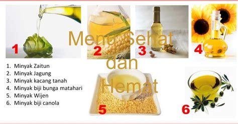Minyak Goreng Hemat menu sehat dan hemat menggunakan minyak goreng secara tepat