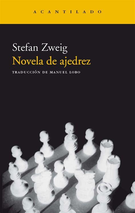 letranas novela de ajedrez stefan zweig