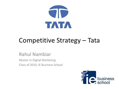 Ie Business School Mba Class Size by Competitive Strategy Tata Nano