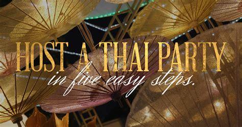 Beach Themed Home Decor Ideas Host A Thai Dinner Party Wang Thai