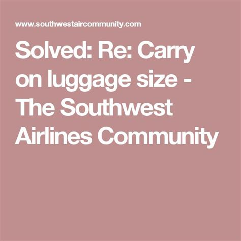 southwest airlines baggage policy best 20 airline carry on size ideas on pinterest