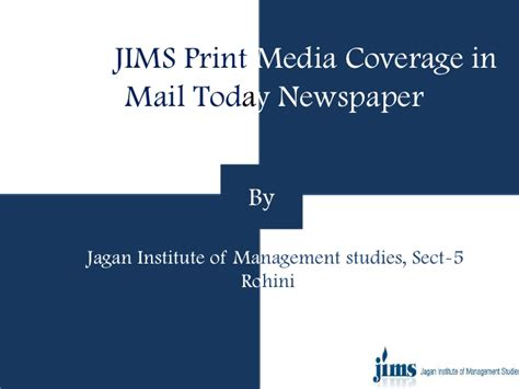 Mba In Media Management In Delhi by Jims Sector 5 Rohini Media Coverage On Mail Today Best