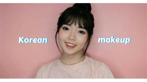 tutorial make up korea bahasa indonesia korean makeup look tutorial bahasa indonesia youtube
