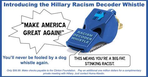 whistle racism the clinton racism decoder whistle patriotretort