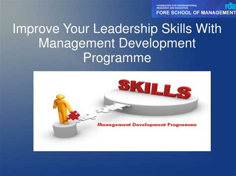 how to develop leadership skills powerpoint presentation ppt improve your leadership skills with management