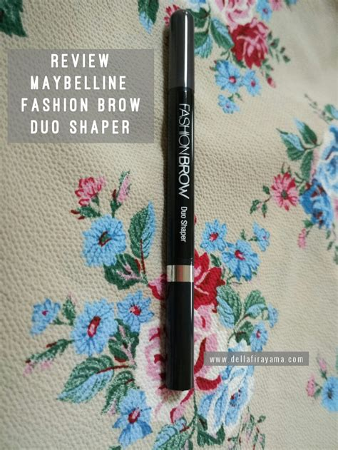 Pensil Alis Maybelline Fashion Brow review maybelline fashion brow duo shaper semesta della