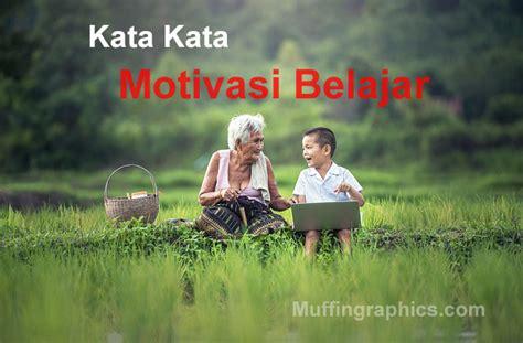 kata kata motivasi belajar  belajar lebih giat