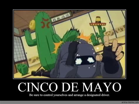 Cinco De Mayo Meme - cinco de mayo anime meme com