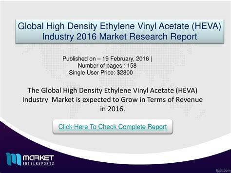 Ethylene Vinyl Acetate Density - major developments involved in global high density