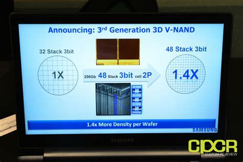 fms 2015 samsung talks 256gb 3 bit 48 layer 3d v nand custom pc review