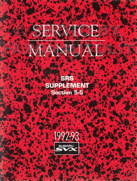 manual repair autos 1993 subaru svx electronic throttle control 1992 1993 subaru svx airbag srs repair shop manual supplement original