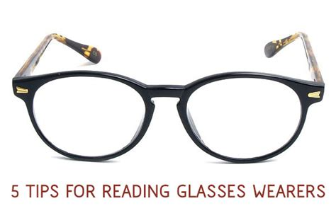 Reader Tips Where Do You Shop For Undies by 5 Helpful Tips For Wearing Reading Glasses
