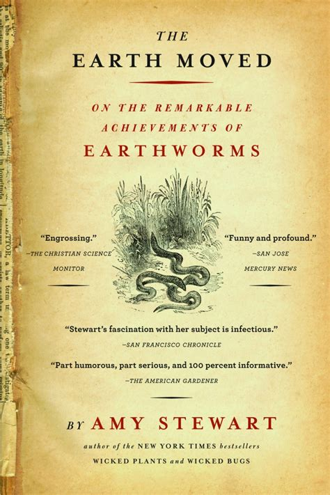 the earth moved on the remarkable achievements of earthworms ebook the earth moved amy stewart