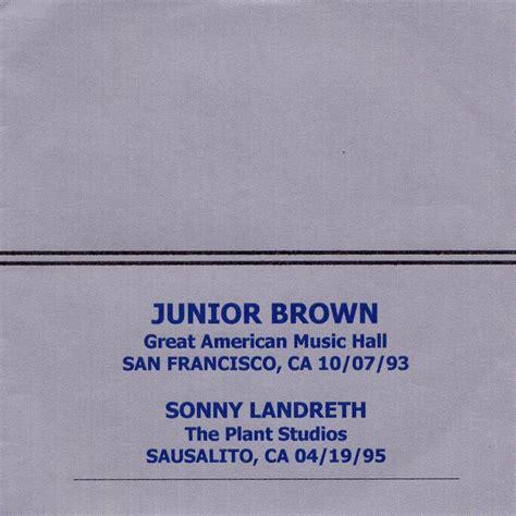 holding pattern lyrics junior brown junior brown great american music hall san francisco