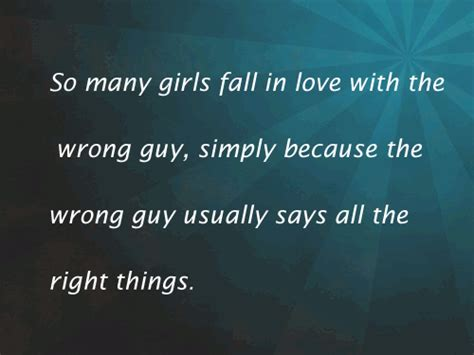 Falling In For The Wrong Reasons Quotes by Falling In For The Wrong Quotes Quotations