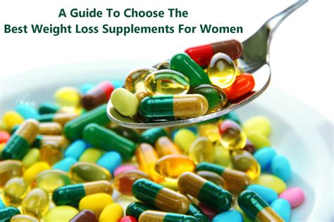 best weight loss supplement for a guide to choose the best weight lost supplements for