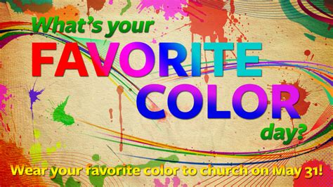 what s your favorite color what s your favorite color day kidmincorinne