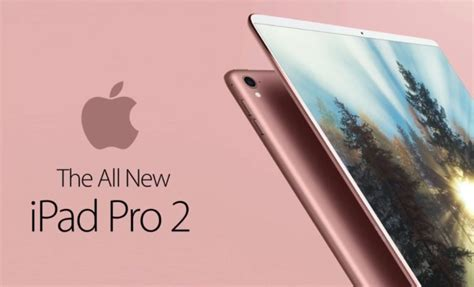 Termurah New Pro 2 12 9 Wifi Only 64gb Garansi Apple apple s pro 2 could be launch by march 31st