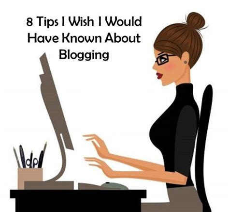 8 Things I Wish Id Always Known About by Things I Wish I Had Known About Blogging Usmc