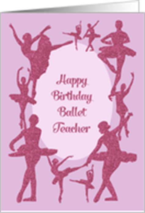 Happy Birthday Wishes For A Dancer Birthday Cards For My Dance Teacher From Greeting Card