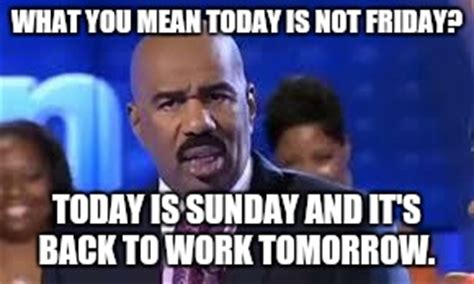 Today Is Friday Meme - steve harvey imgflip
