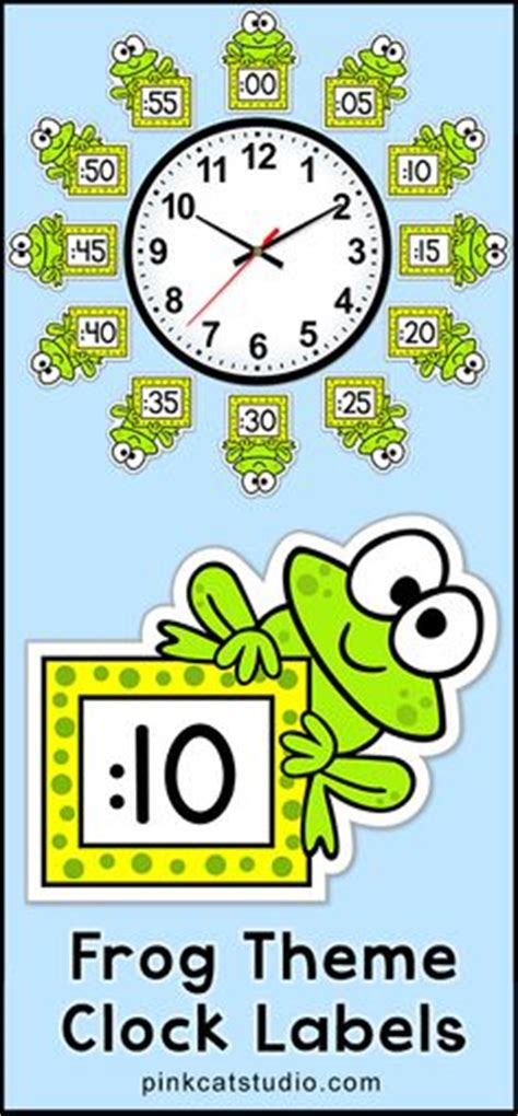 printable clock labels for classroom 1000 ideas about frog theme classroom on pinterest frog
