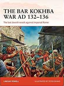 the bar kokhba war 1472817982 the bar kokhba war ad 132 135 the last jewish revolt
