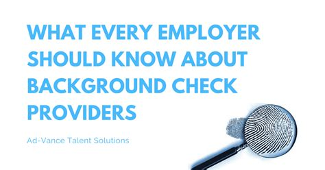What Is In A Background Check What Every Employer Should About Background Check Providers