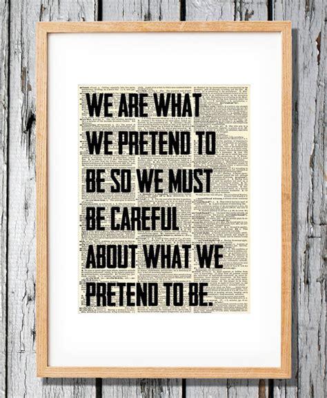 kurt vonnegut thesis kurt vonnegut quote we are what we pretend to be print