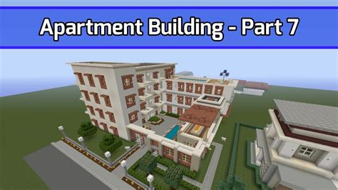 things to know when building a house minecraft let s build apartment building part 7 city