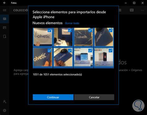 importar imagenes iphone windows 8 pasar fotos de iphone a windows 10 solvetic