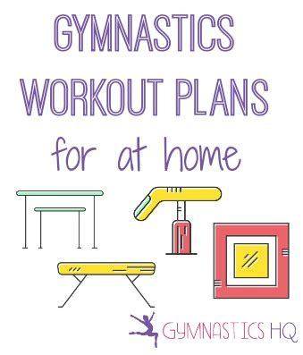 work out plans at home gymnastics at home workout plans