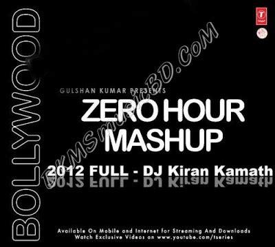 download mp3 dj zero zero hour mashup 2012 dj kiran kamath hindi mp3 song