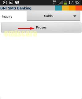 format sms banking bni cek saldo begini cara menggunakan sms banking bni di android