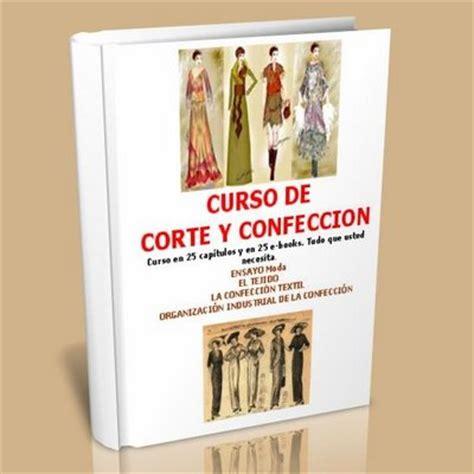 cursos corte y confeccion gratis curso de corte y confecci 243 n libros gratis hco