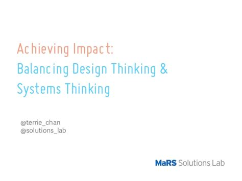 design thinking for the greater good balancing design and systems thinking for greater impact