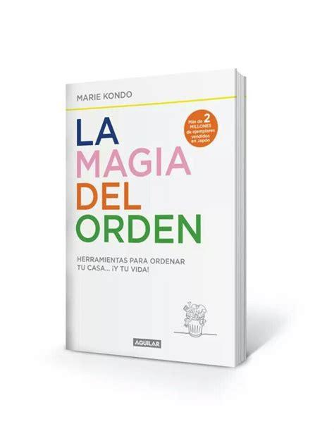 la magia del orden 8403503814 libros que inspiran la magia del orden
