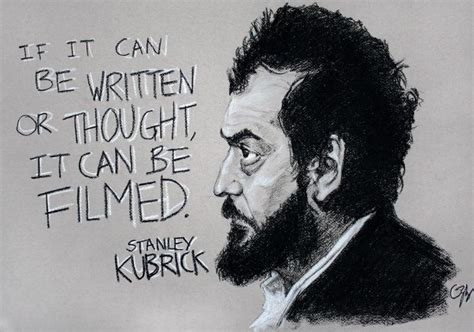159 best images about stanley kubrick movie director on 25 best ideas about filmmaking quotes on pinterest