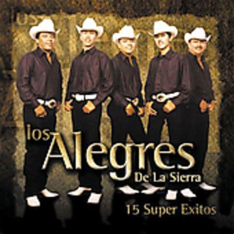 Imagenes De Los Alegres Dela Sierra | fotos los alegres de la sierra imagens los alegres de la