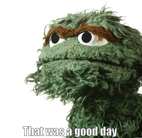 Oscar The Grouch Meme - oscar the grouch quickmeme