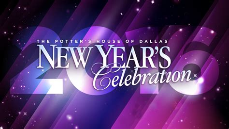 new year celebration dallas don t miss the potter s house of dallas new year s