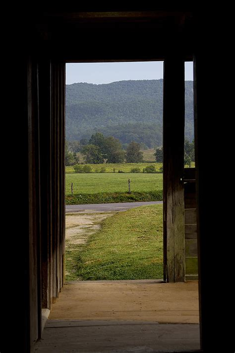 Looking Out The Front Door Cades Cove Photograph By Mike Looking At The Front Door