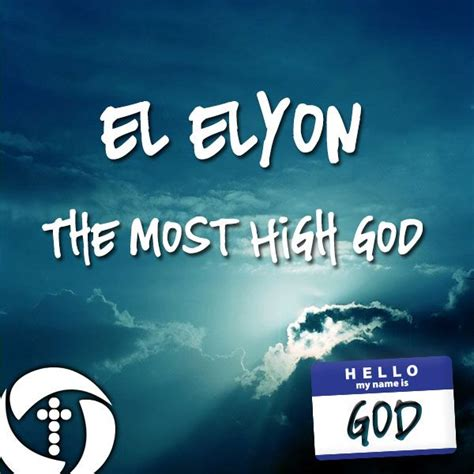 The Warrior Of Elyon el elyon the most high god words